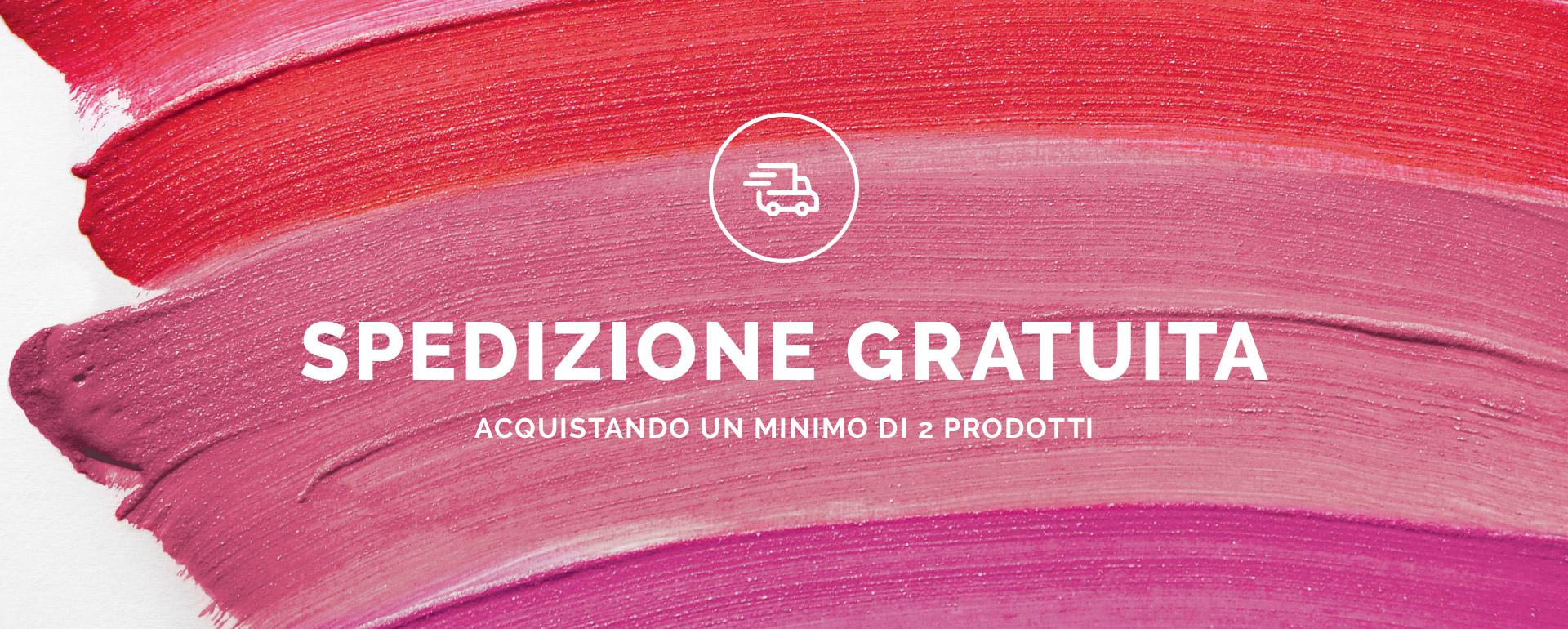 Spedizione Gratis - PUPA Milano - PUPA Milano