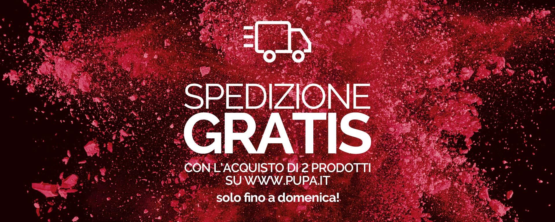 Spedizione gratuita - PUPA Milano