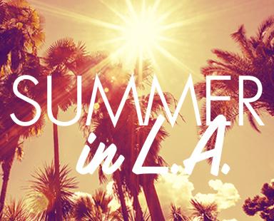 Summer in L. A.